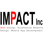 Impact Inc - Web Design, Ecommerce Website Design, Mobile App Development